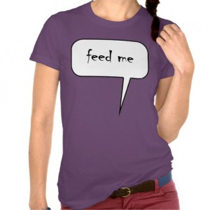 Feed me t